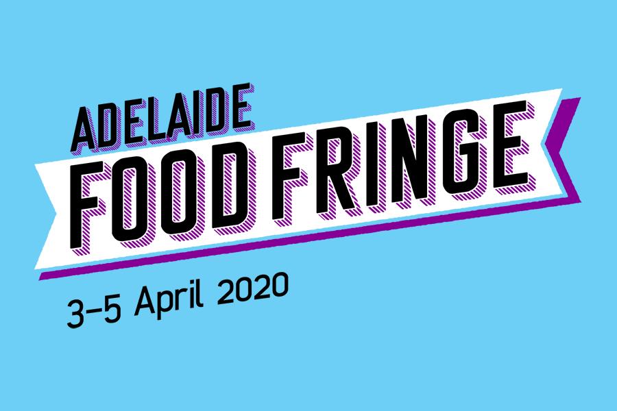 Adelaide Food Fringe Launches Its Inaugural Program